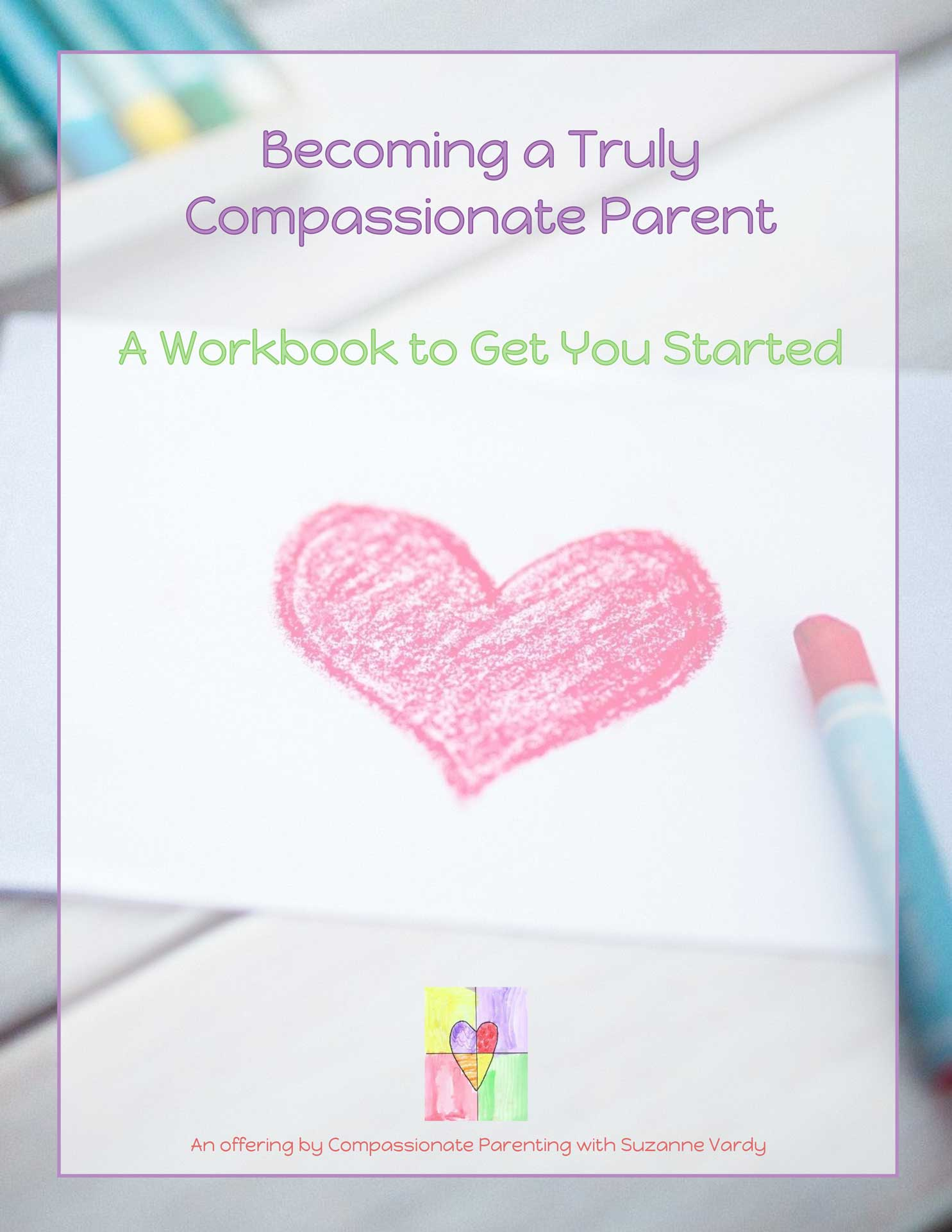 Image of the Compassionate Parenting Guide
